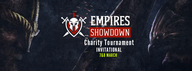 Empires Showdown: Invitational (Charity Tournament)